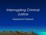 interrogating_criminal_justice.ppt